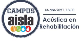 CAMPUS AISLA. Acústica en rehabilitación
